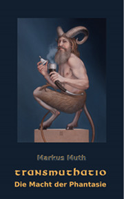 Markus Muth: transmuthatio (eBook)